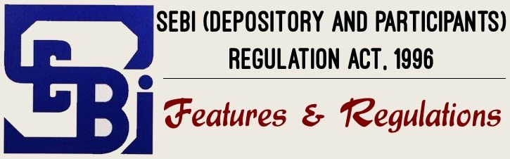 SEBI (Depository and Participants) Regulation Act