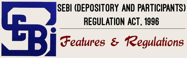 SEBI (Depository and Participants) Regulation Act