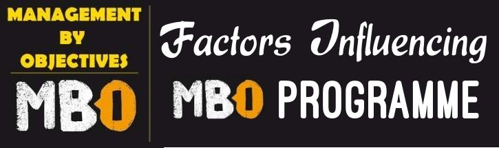 Factors influencing MBO Programme