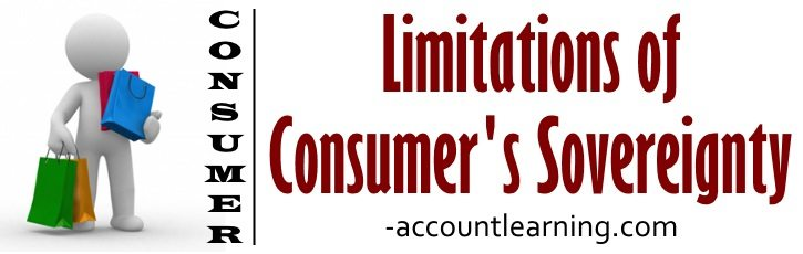Limitations of Consumer's Sovereignty