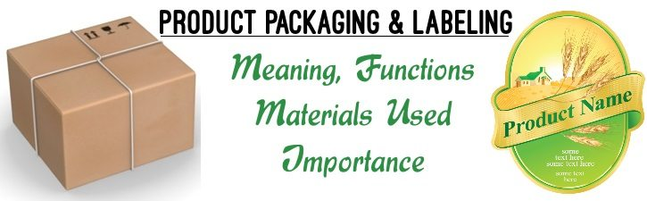 Product Packaging and Labeling