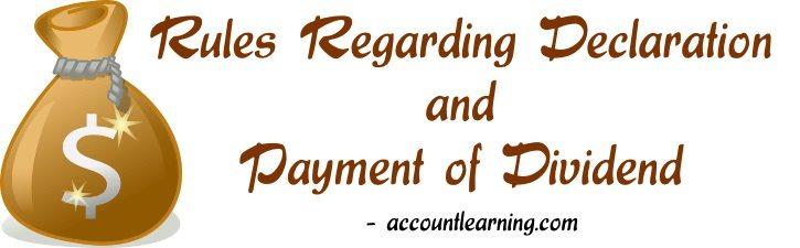 Rules regarding declaration and payment of dividend