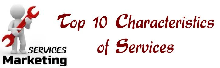 Top 10 Characteristics of Services