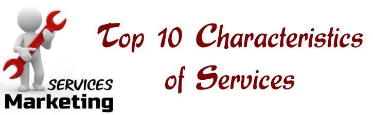 Top 10 Characteristics of Services