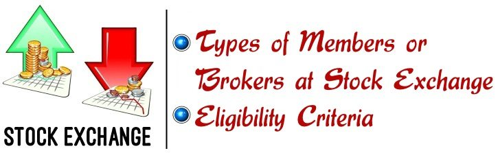 Types of Members or Brokers at Stock Exchange