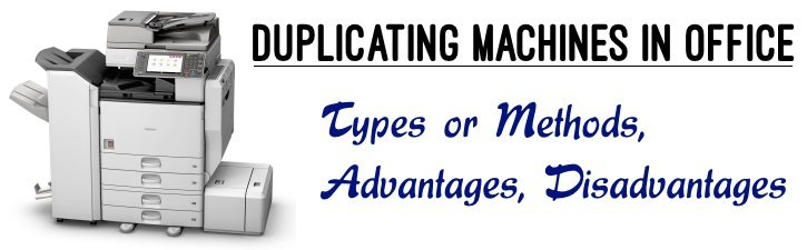 Duplicating Machines in Office