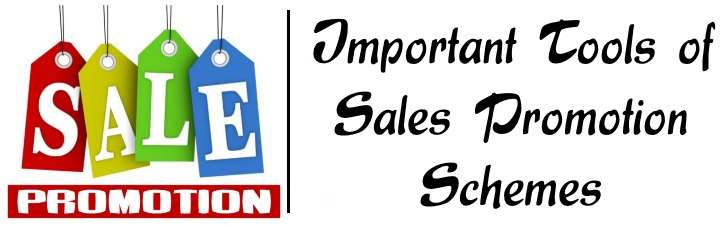 Important Tools of Sales Promotion Schemes