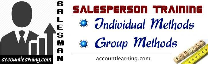 Salesperson Training - Individual Methods, Group Methods