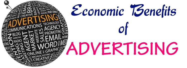 Economic Benefits of Advertising