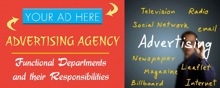 Advertising Agency - Functional Departments and their Responsibilities