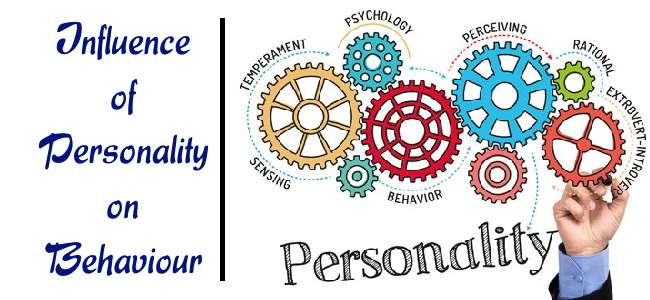 Influence of Personality on Behavior